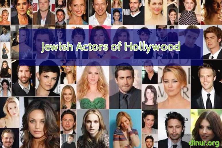Jewish Actors of Hollywood